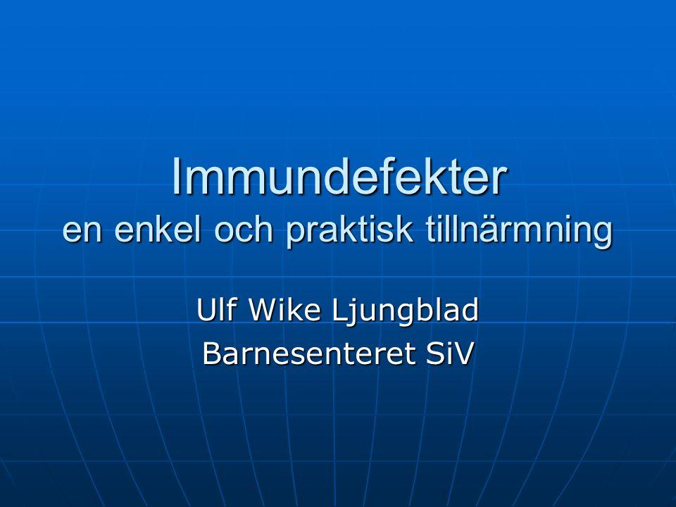 Klinisk presentation av primära immundefekter