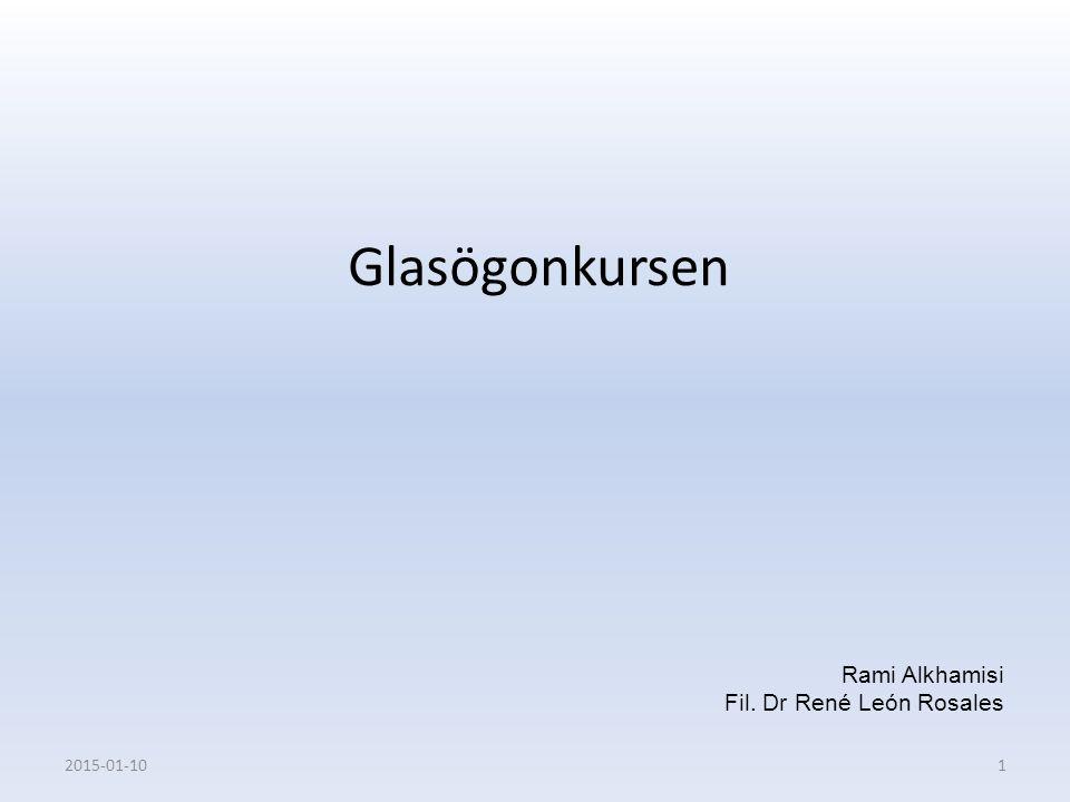 Rami Alkhamisi Fil. Dr René León Rosales Glasögonkursen 2015-01-101