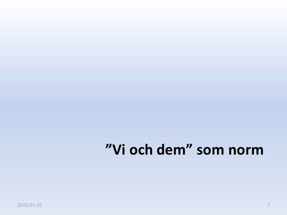 """""""Vi och dem"""" som norm 2015-01-107"""