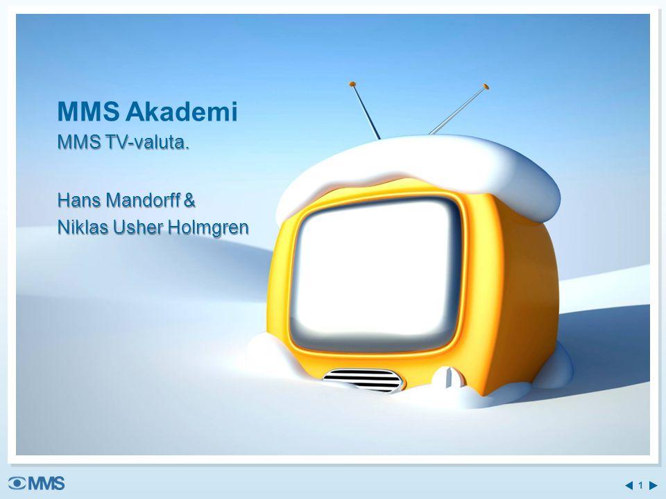 MMS Akademi MMS TV-valuta. Hans Mandorff & Niklas Usher Holmgren 1