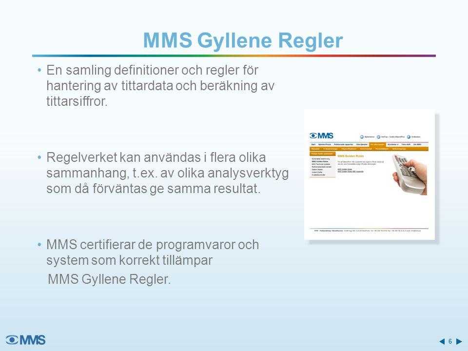 MMS Gyllene Regler En samling definitioner och regler för hantering av tittardata och beräkning av tittarsiffror.
