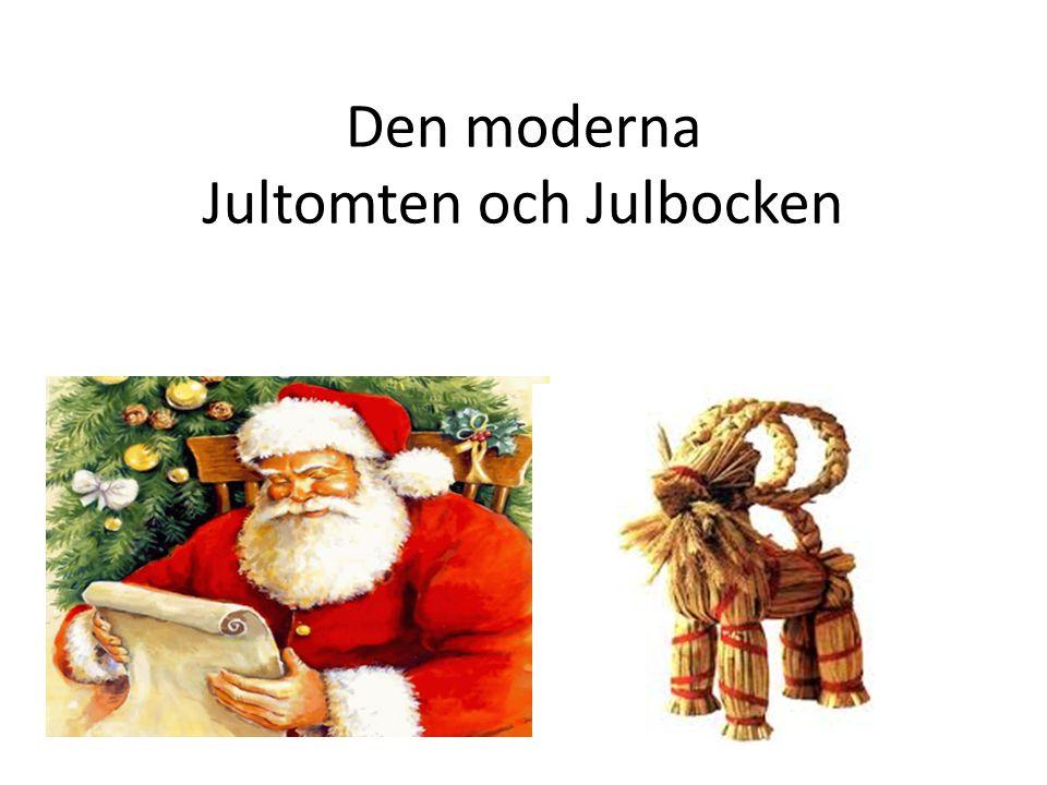 Jultomten En moderna jultomte ritas ofta med röda kläder och långt vitt skägg.