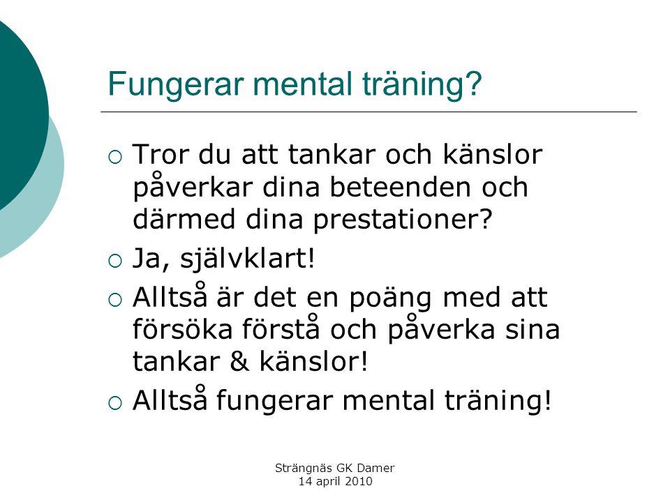 Fungerar mental träning.
