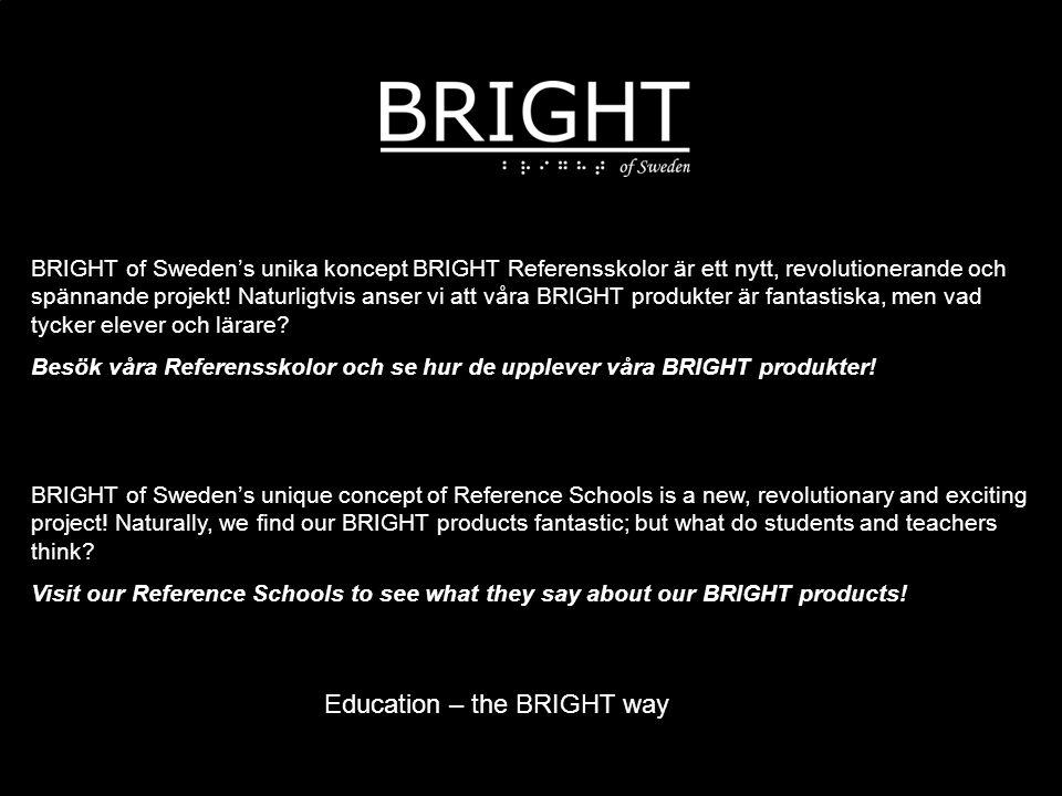 BRIGHT of Sweden's unika koncept BRIGHT Referensskolor är ett nytt, revolutionerande och spännande projekt.