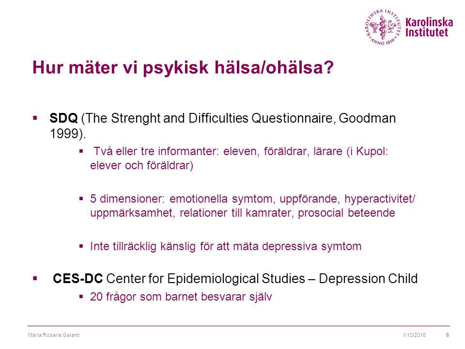 Hur mäter vi psykisk hälsa/ohälsa.