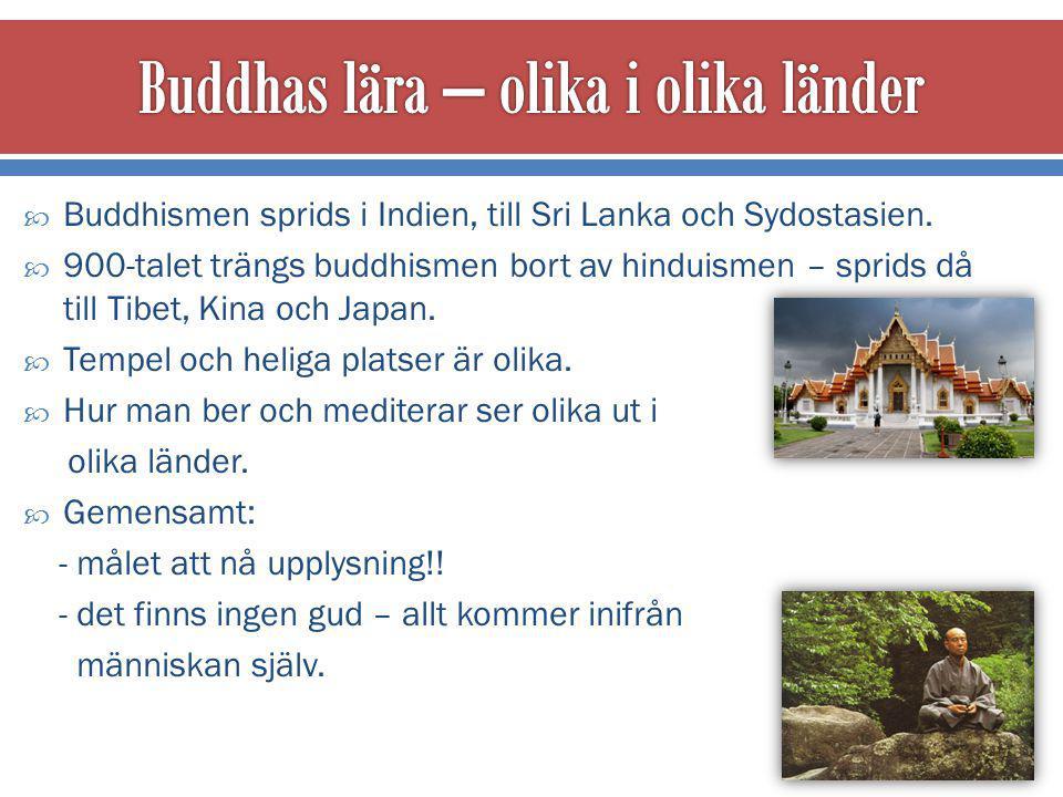  Kina och Japan Siddharta Gautama förste buddhan.