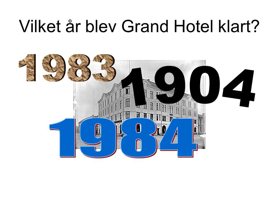 Vilket år blev Grand Hotel klart