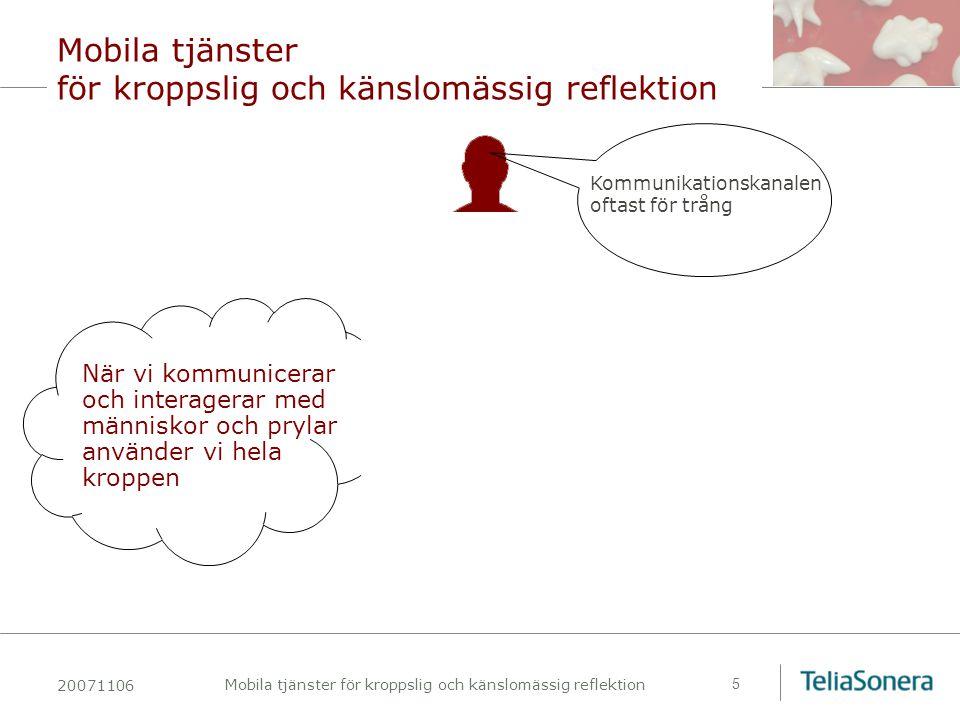 20071106 Mobila tjänster för kroppslig och känslomässig reflektion 16 FriendSense Petra sundström Tove Jaensson Kia Höök mfl