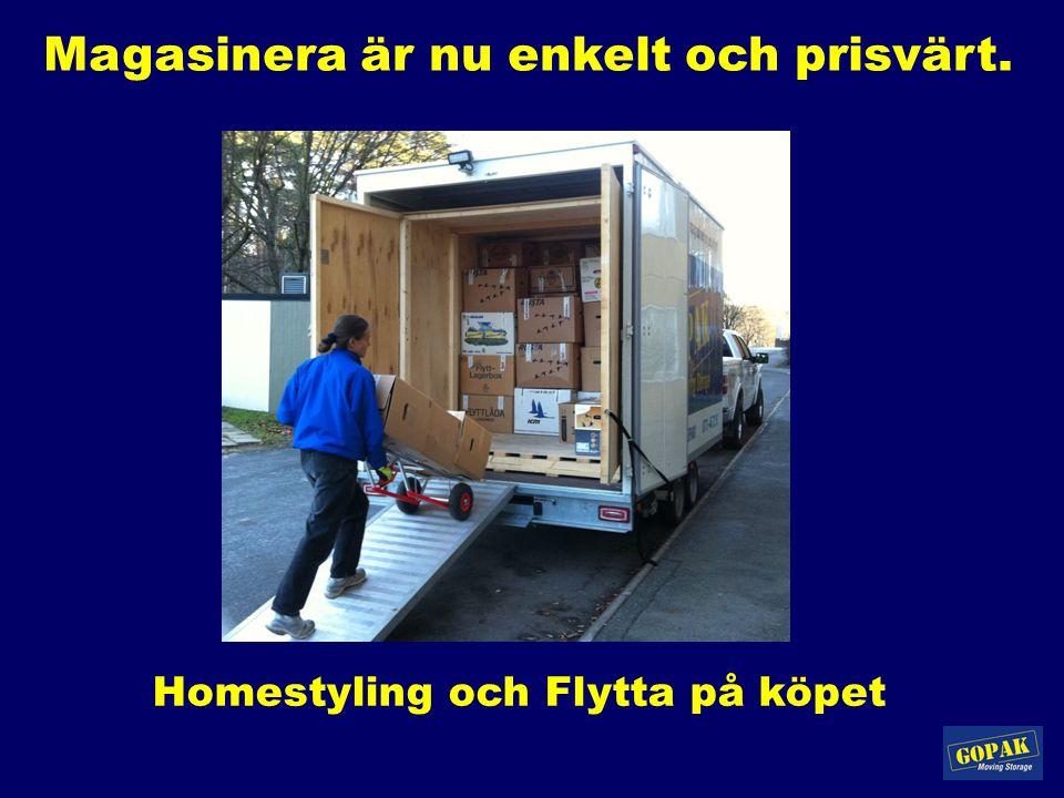 Homestyling och Flytta på köpet Magasinera är nu enkelt och prisvärt.
