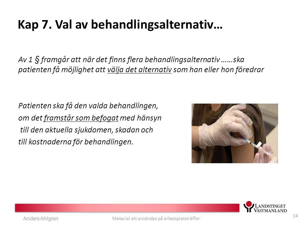 Anders Ahlgren Material att användas på arbetsplatsträffar Kap 7.