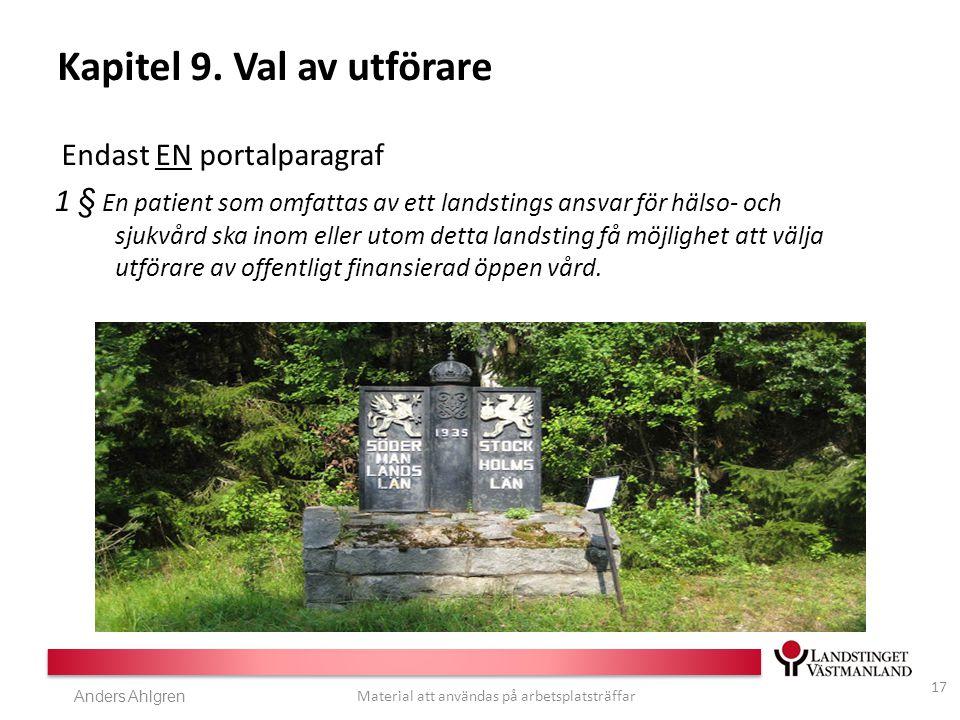 Anders Ahlgren Material att användas på arbetsplatsträffar Kapitel 9.