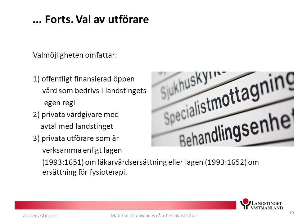 Anders Ahlgren Material att användas på arbetsplatsträffar...