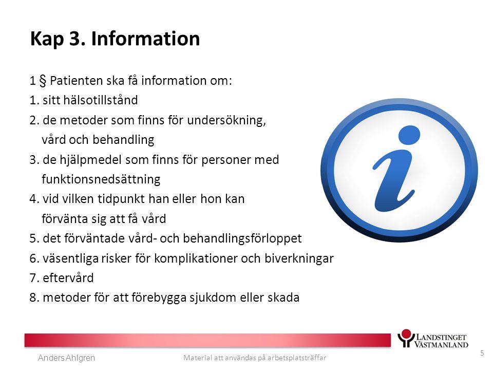Anders Ahlgren Material att användas på arbetsplatsträffar Kap 3.