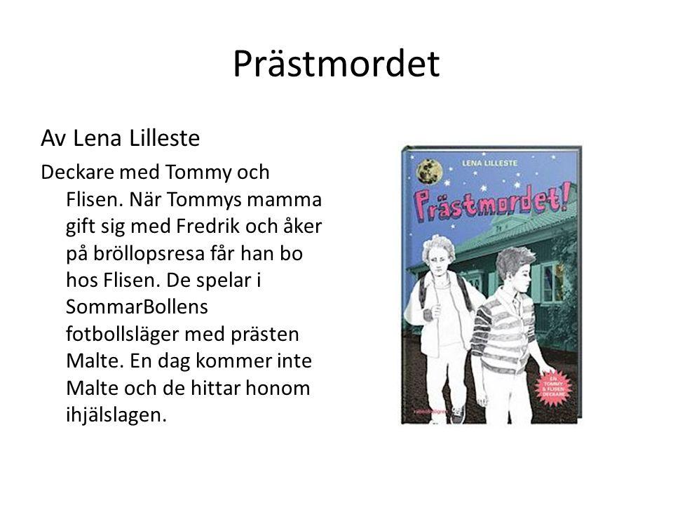 Prästmordet Av Lena Lilleste Deckare med Tommy och Flisen.