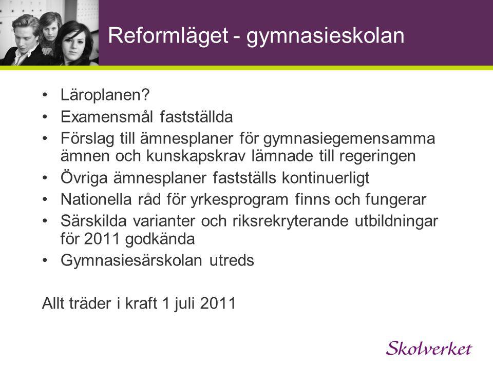 Reformläget - gymnasieskolan Läroplanen.