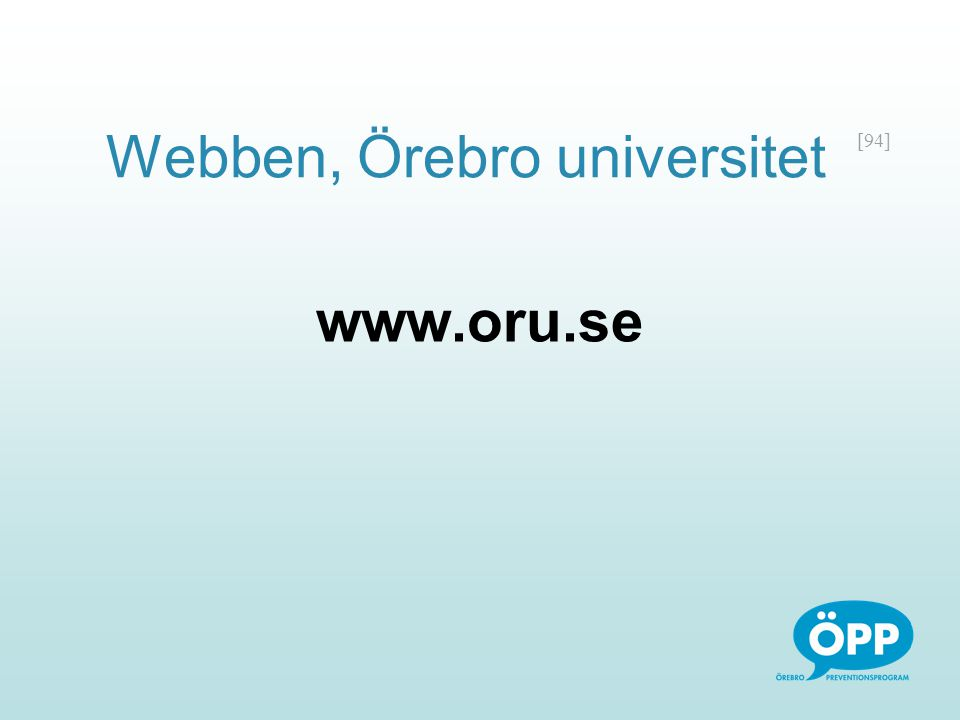 [94] Webben, Örebro universitet www.oru.se