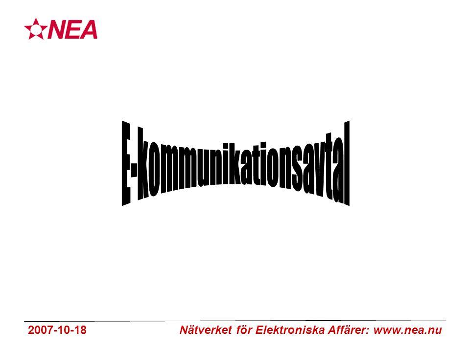 2007-10-18 Nätverket för Elektroniska Affärer: www.nea.nu