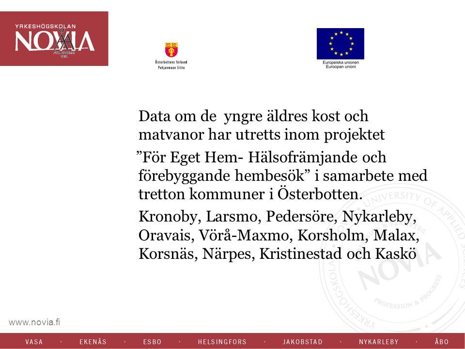 """www.novia.fi Data om de yngre äldres kost och matvanor har utretts inom projektet """"För Eget Hem- Hälsofrämjande och förebyggande hembesök"""" i samarbete"""