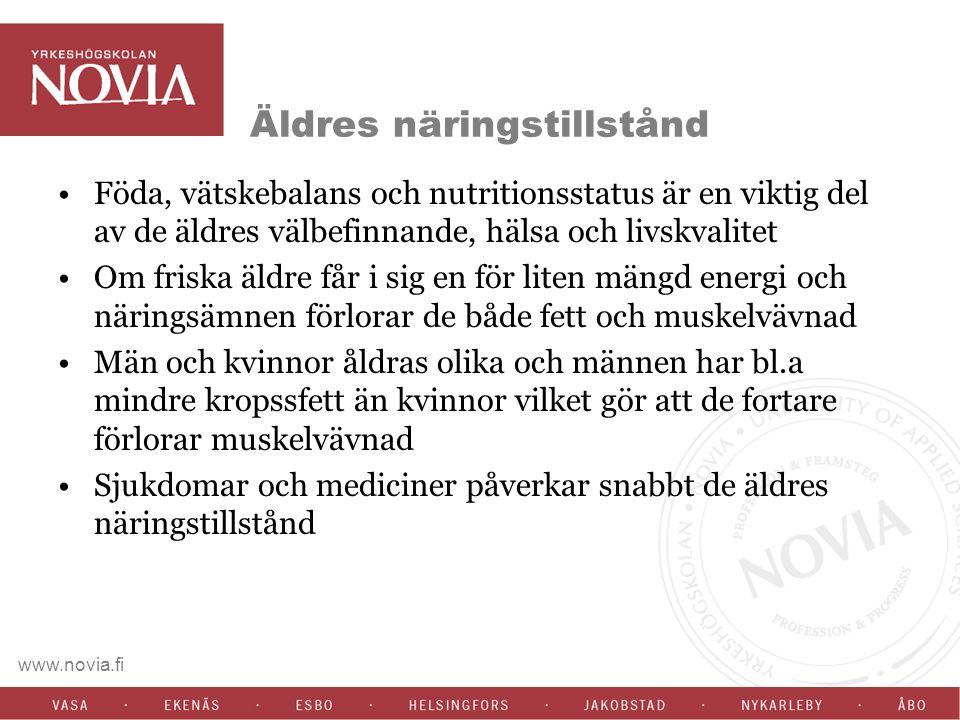 www.novia.fi Äldres näringstillstånd Föda, vätskebalans och nutritionsstatus är en viktig del av de äldres välbefinnande, hälsa och livskvalitet Om fr