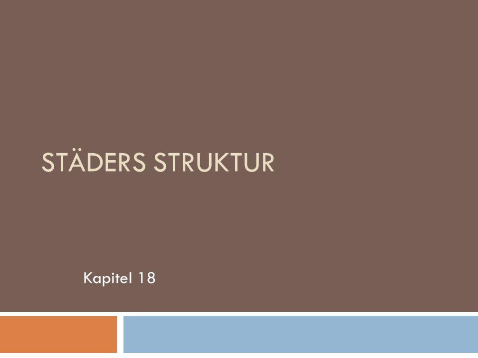 STÄDERS STRUKTUR Kapitel 18