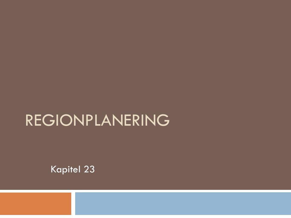 REGIONPLANERING Kapitel 23