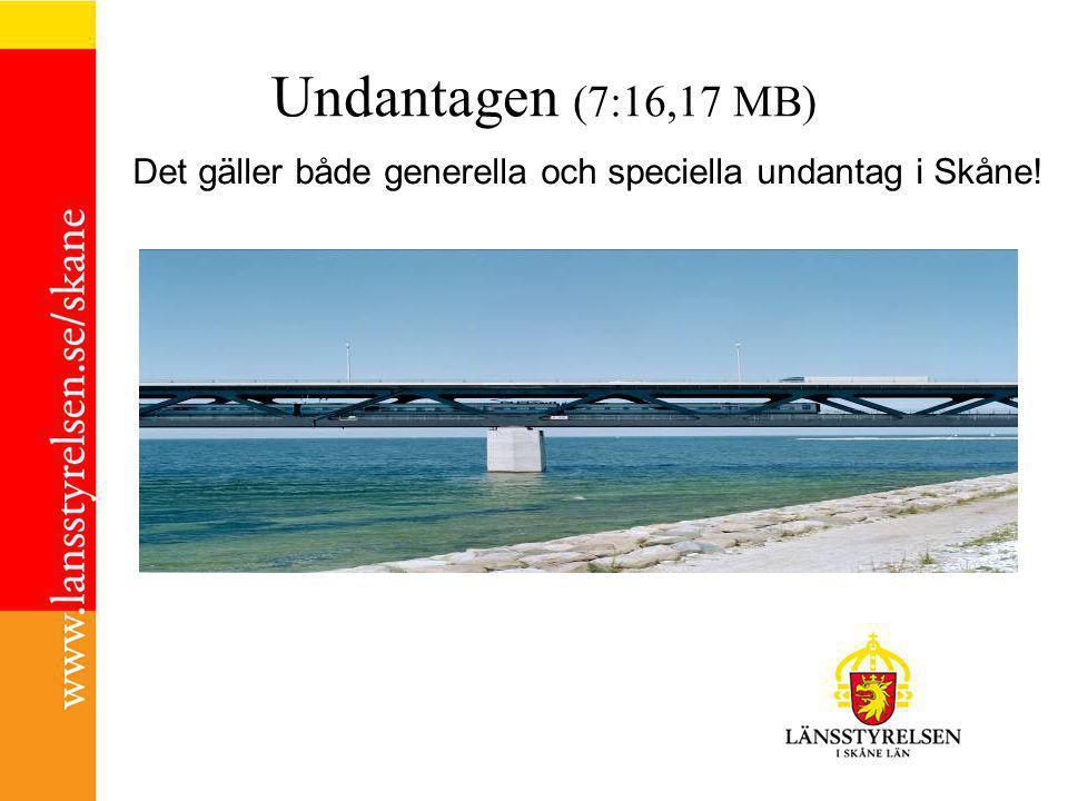 Undantagen (7:16,17 MB) Det gäller både generella och speciella undantag i Skåne!