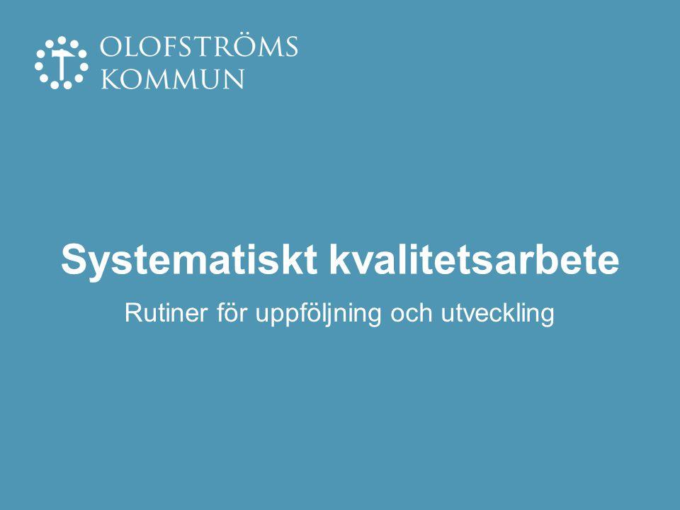 Hälsosamtal Elevenkät Skolnärvaro Drogvane- undersökning Värdegrundsuppdrag - Inflytande, ansvar och personlig utveckling