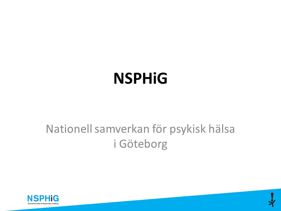 NSPHiG Nationell samverkan för psykisk hälsa i Göteborg