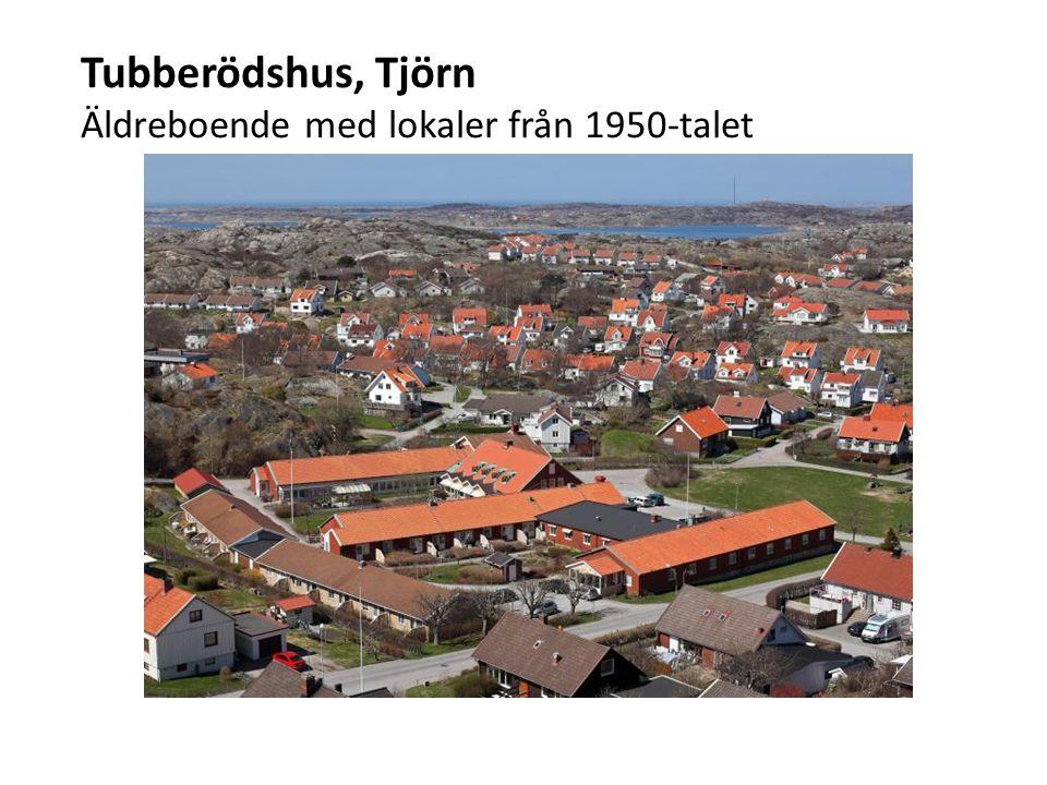 Tubberödshus, Tjörn Äldreboende med lokaler från 1950-talet