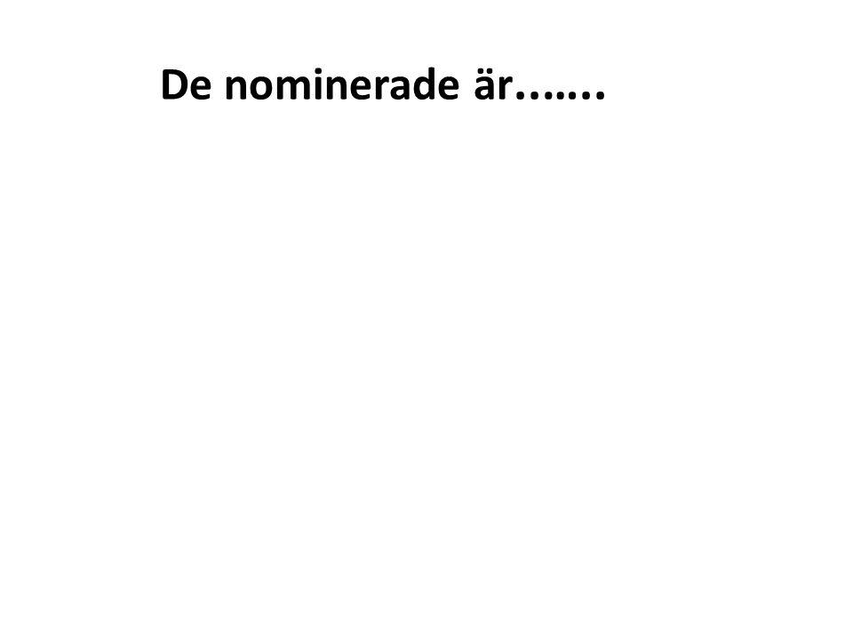 De nominerade är Akut- och infektionsbyggnaden, SUS, Malmö Brinkåsen, rätts- och allmänpsykiatri, Vänersborg Kvinnokliniken, SUS, Malmö Tubberödshus, äldreboende, Tjörn Villa Agadir, äldreboende, Lidingö
