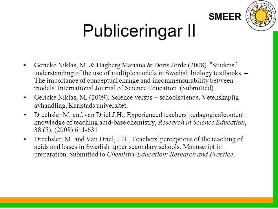 SMEER Publiceringar II Gericke Niklas, M. & Hagberg Mariana & Doris Jorde (2008).