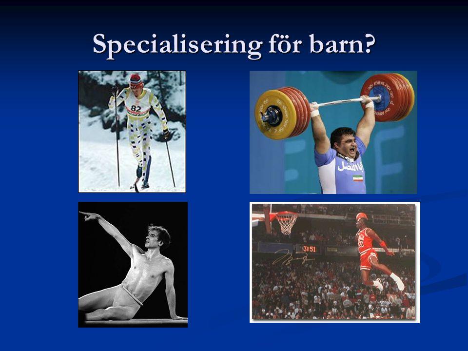 Specialisering för barn?