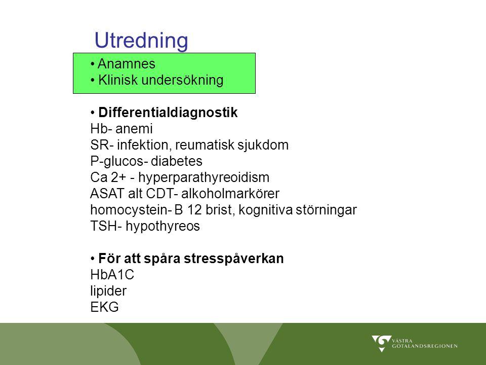 Anamnes Klinisk undersökning Differentialdiagnostik Hb- anemi SR- infektion, reumatisk sjukdom P-glucos- diabetes Ca 2+ - hyperparathyreoidism ASAT al