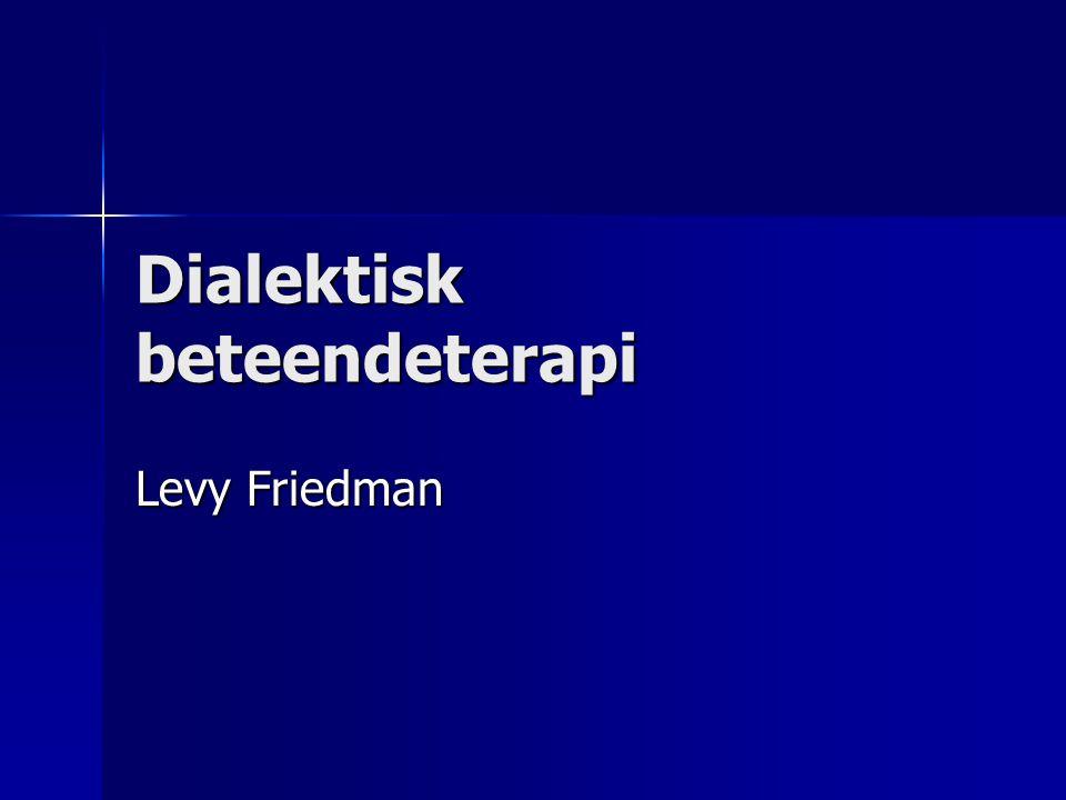 Dialektisk beteendeterapi Levy Friedman