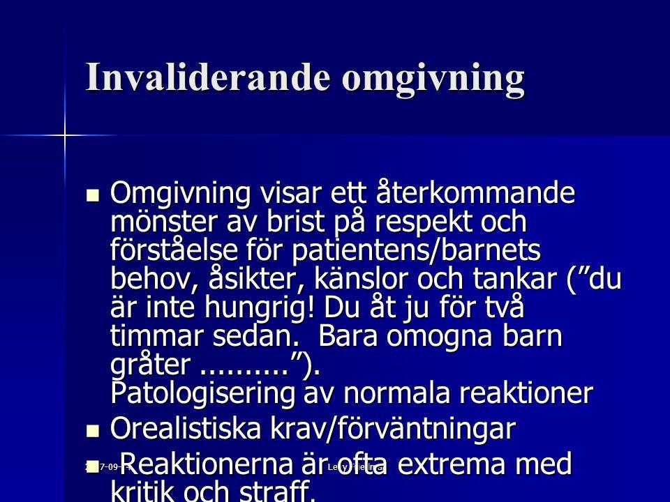 2007-09-14Levy Friedman Invaliderande omgivning Omgivning visar ett återkommande mönster av brist på respekt och förståelse för patientens/barnets beh