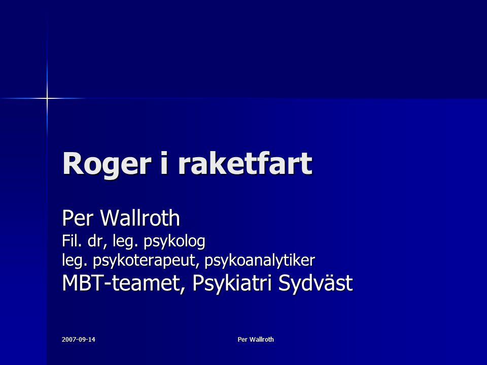 2007-09-14 Per Wallroth Roger i raketfart Per Wallroth Fil.