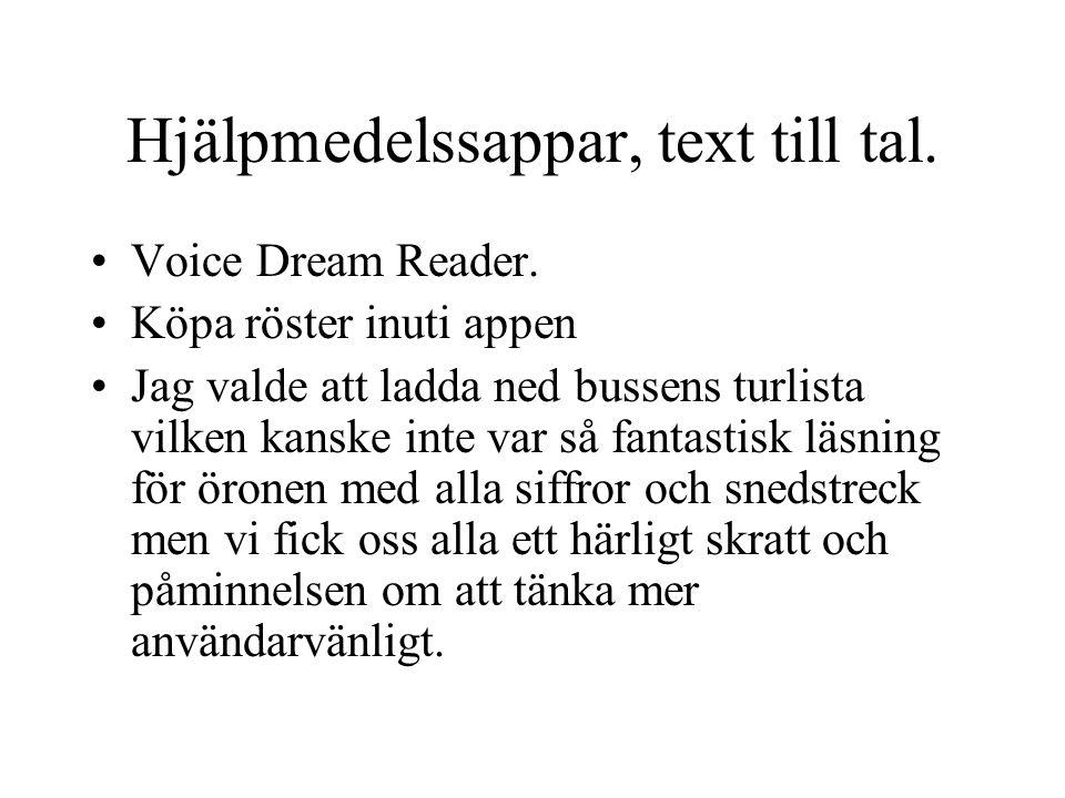 Hjälpmedelssappar, text till tal. Voice Dream Reader.