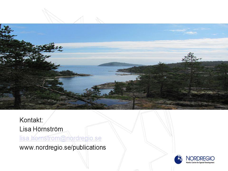 Kontakt: Lisa Hörnström lisa.hornstrom@nordregio.se www.nordregio.se/publications