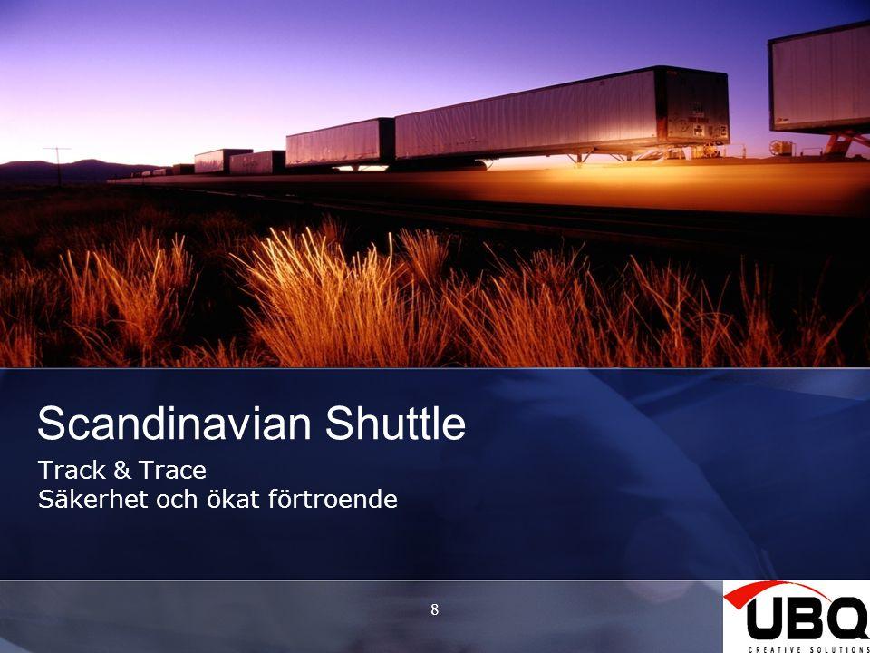 8 Scandinavian Shuttle Track & Trace Säkerhet och ökat förtroende