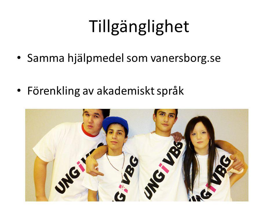 Tillgänglighet Samma hjälpmedel som vanersborg.se Förenkling av akademiskt språk