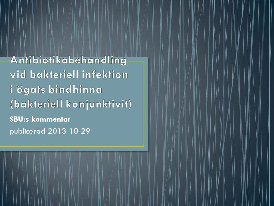 SBU:s kommentar publicerad 2013-10-29