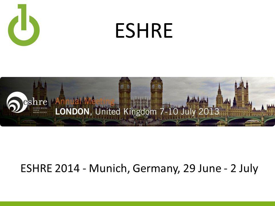 ESHRE ESHRE 2014 - Munich, Germany, 29 June - 2 July
