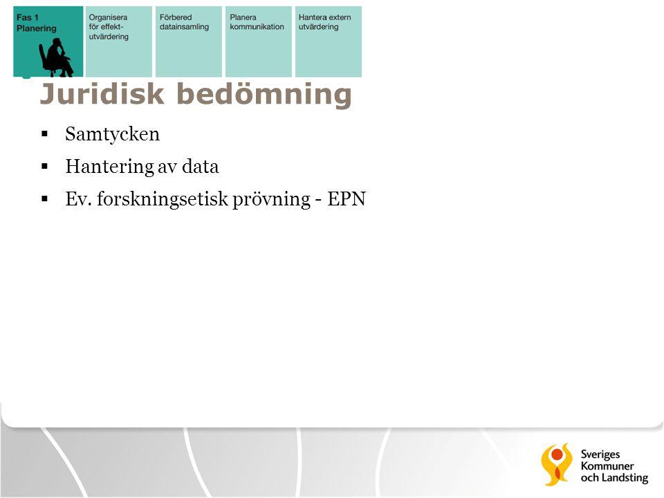 Genomförande  Säkra implementering  Kontinuerlig uppföljning av processmått - projektstyrning  Systematisk insamling/registrering av insatser  Konsumtion av välfärdstjänster (insatser i skola, socialtjänst, BUP)