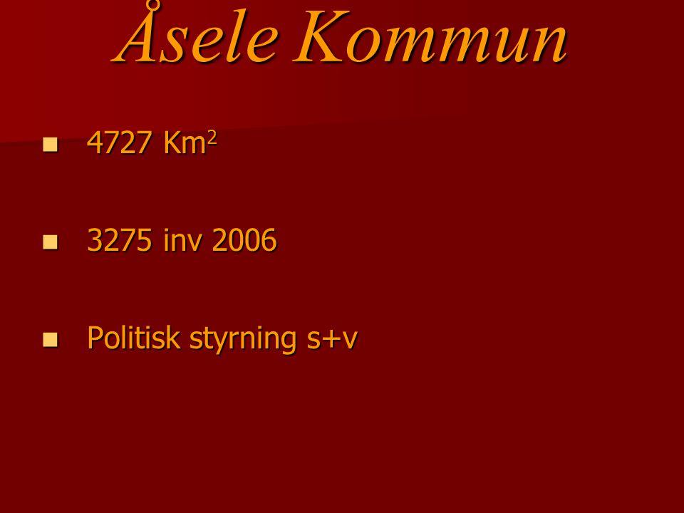 4727 Km 2 4727 Km 2 3275 inv 2006 3275 inv 2006 Politisk styrning s+v Politisk styrning s+v