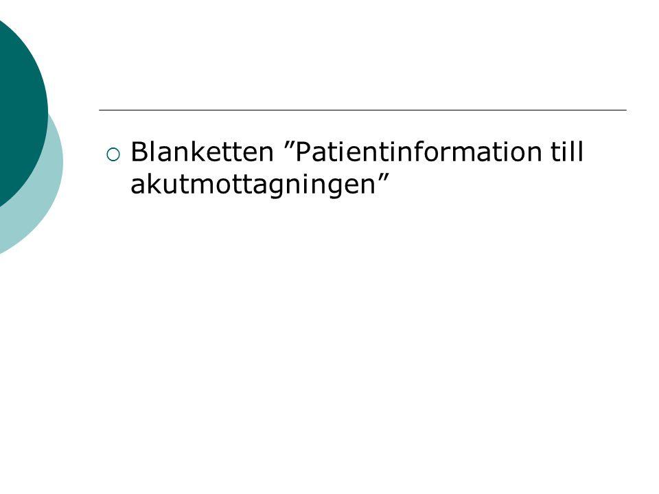" Blanketten ""Patientinformation till akutmottagningen"""