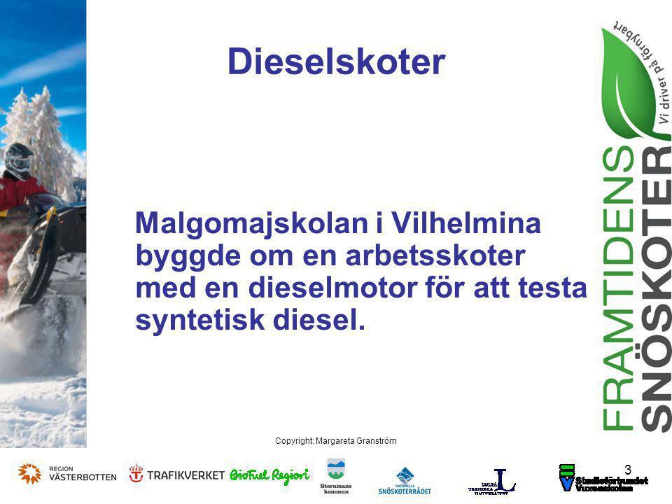 Dieselskoter 3 Copyright: Margareta Granström Malgomajskolan i Vilhelmina byggde om en arbetsskoter med en dieselmotor för att testa syntetisk diesel.
