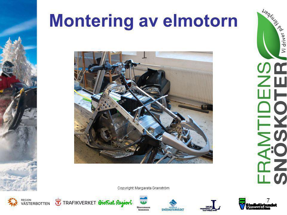 7 Copyright: Margareta Granström Montering av elmotorn