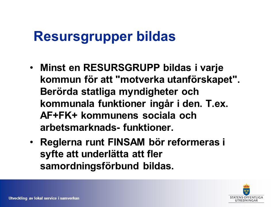 Utveckling av lokal service i samverkan Styrningen.