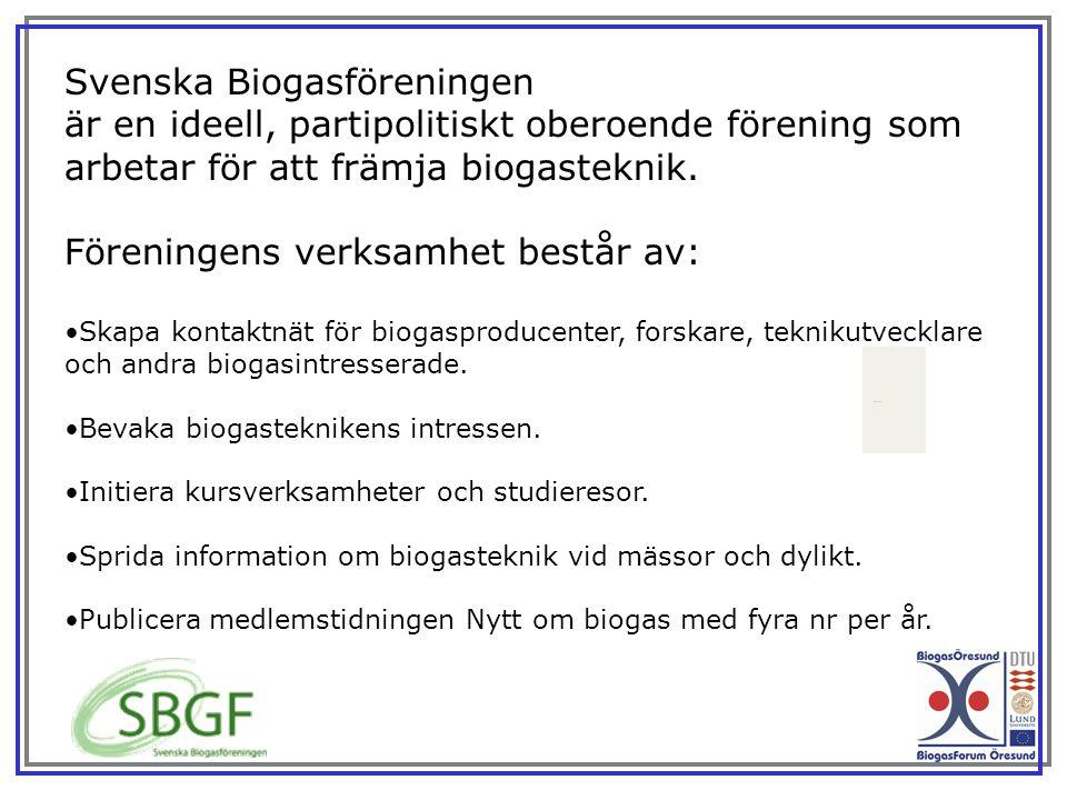 Svenska Biogasföreningen är en ideell, partipolitiskt oberoende förening som arbetar för att främja biogasteknik. Föreningens verksamhet består av: Sk