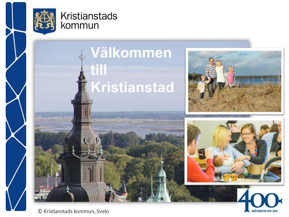 Välkommen till Kristianstad © Kristianstads kommun, Svelo